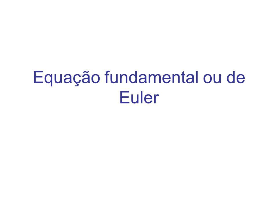 Equação fundamental ou de Euler