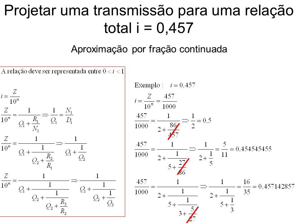 Transmissão em 3 estágios - estudo 1 Será verificada a possibilidade marcada, juntamente com a relação 41/90 já definida.