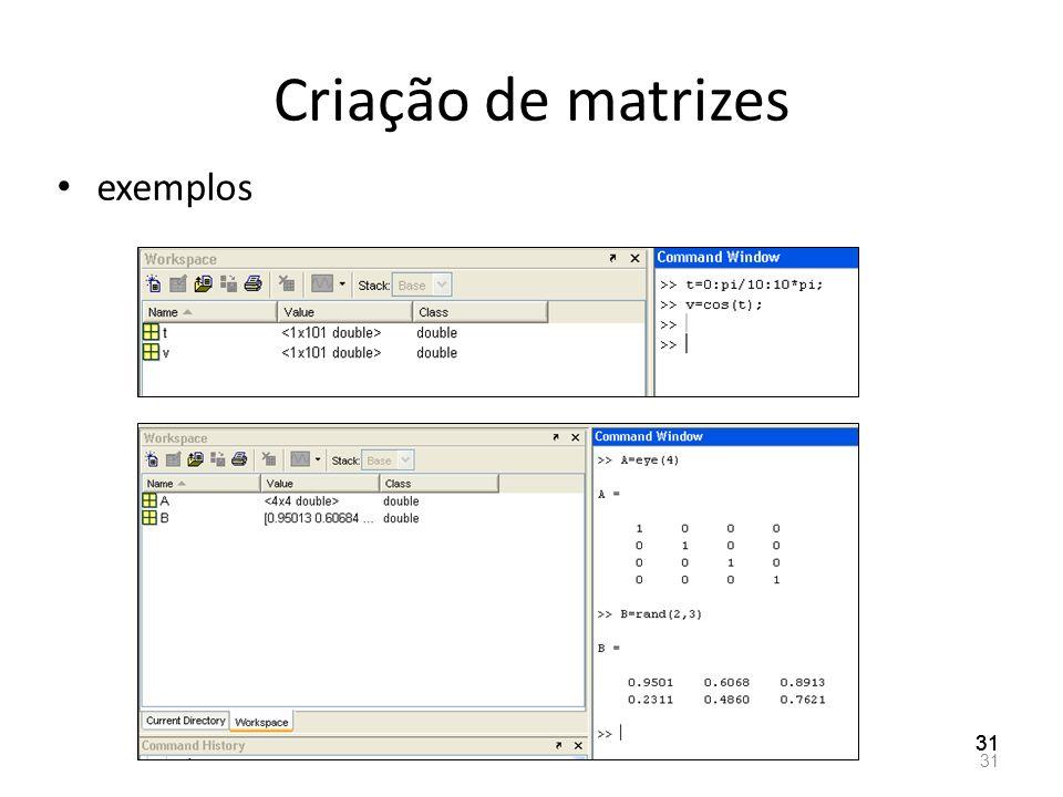 Criação de matrizes exemplos 31