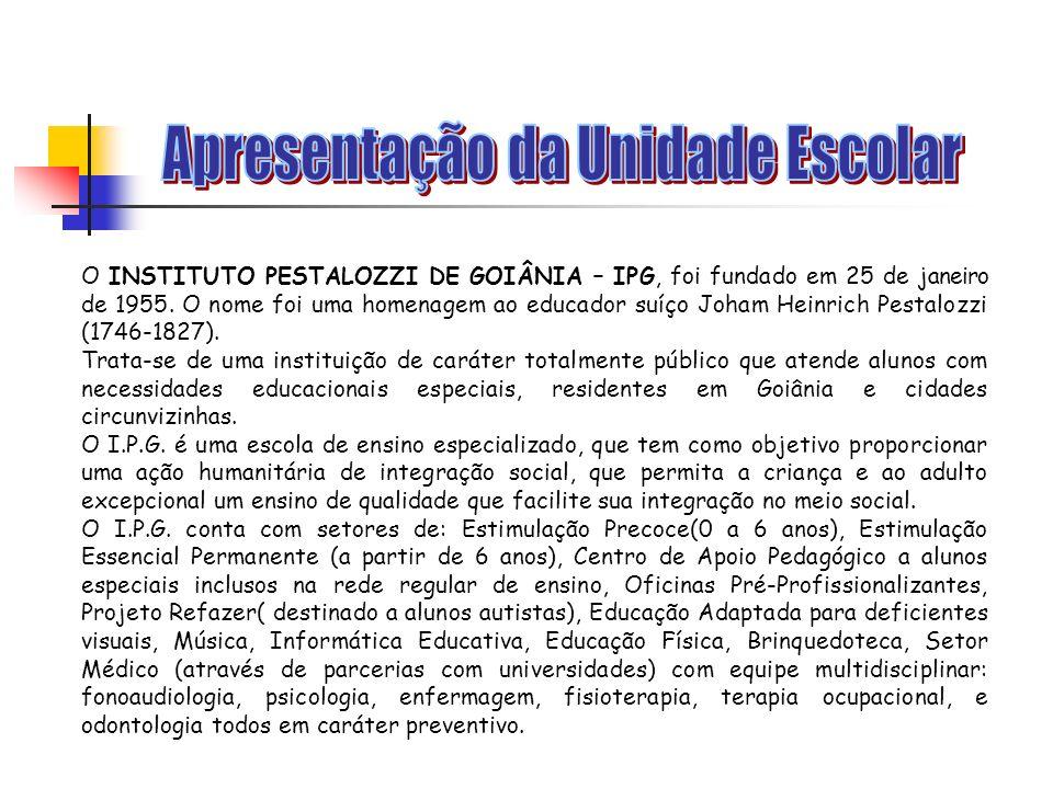 O INSTITUTO PESTALOZZI DE GOIÂNIA – IPG, foi fundado em 25 de janeiro de 1955.