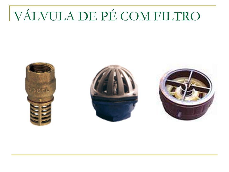 VÁLVULA DE PÉ COM FILTRO