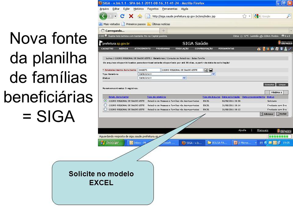 Nova fonte da planilha de famílias beneficiárias = SIGA Solicite no modelo EXCEL