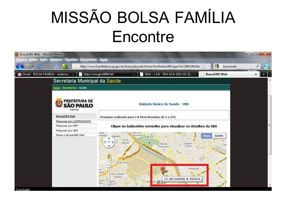 MISSÃO BOLSA FAMÍLIA Encontre