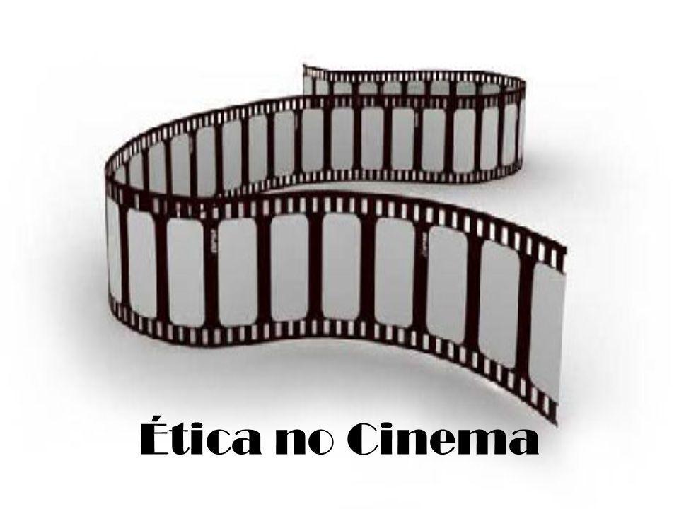 Ética no Cinema