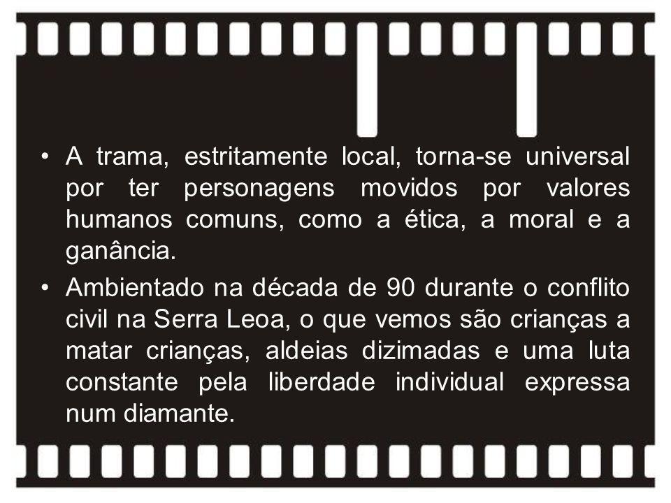 A trama, estritamente local, torna-se universal por ter personagens movidos por valores humanos comuns, como a ética, a moral e a ganância. Ambientado