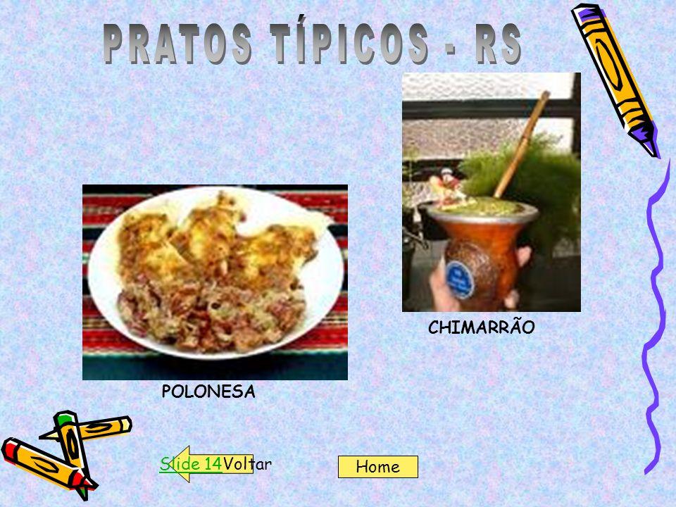 CHIMARRÃO POLONESA Slide 14Voltar Home