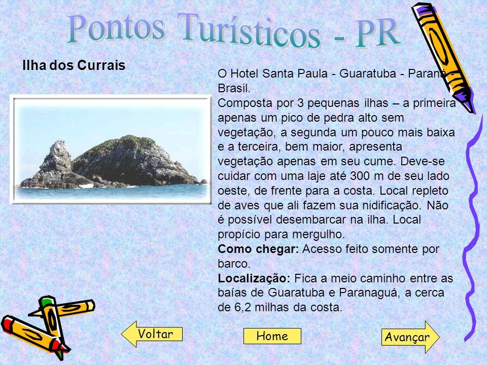 Ilha dos Currais O Hotel Santa Paula - Guaratuba - Paraná - Brasil. Composta por 3 pequenas ilhas – a primeira apenas um pico de pedra alto sem vegeta