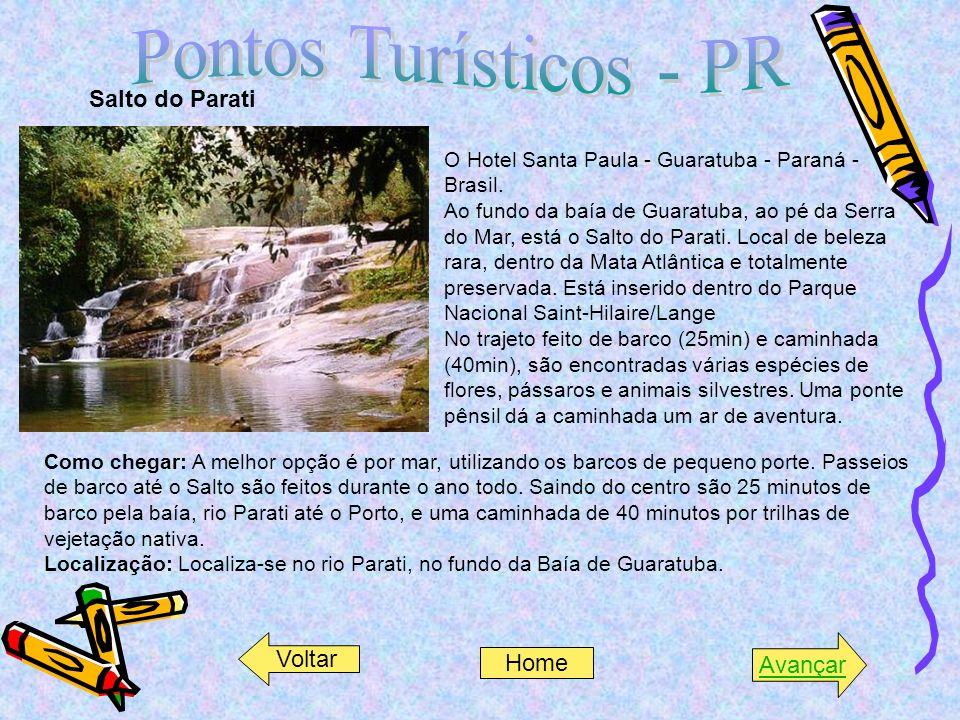 Salto do Parati O Hotel Santa Paula - Guaratuba - Paraná - Brasil. Ao fundo da baía de Guaratuba, ao pé da Serra do Mar, está o Salto do Parati. Local