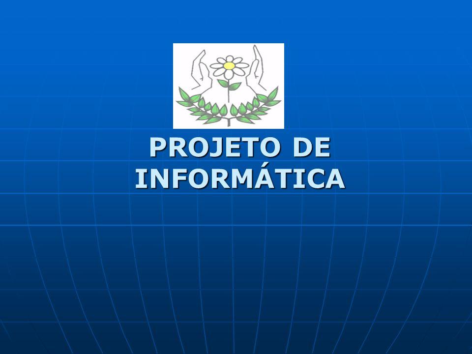 PROJETO DE INFORMÁTICA