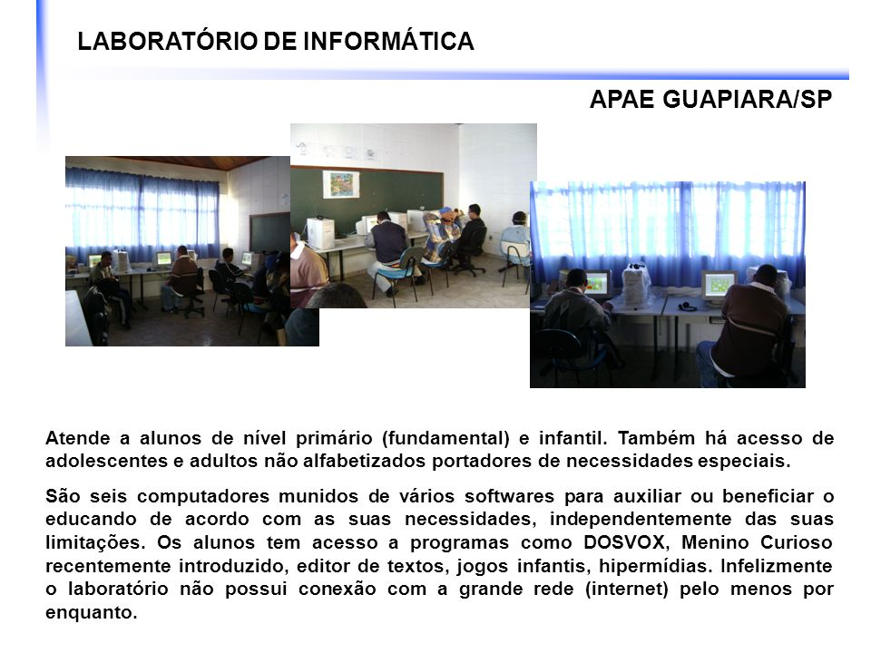 LABORATÓRIO DE INFORMÁTICA Após um longo período, onde foi transmitido ao alunos o ato de clicar, arrastar, identificar ferramentas.