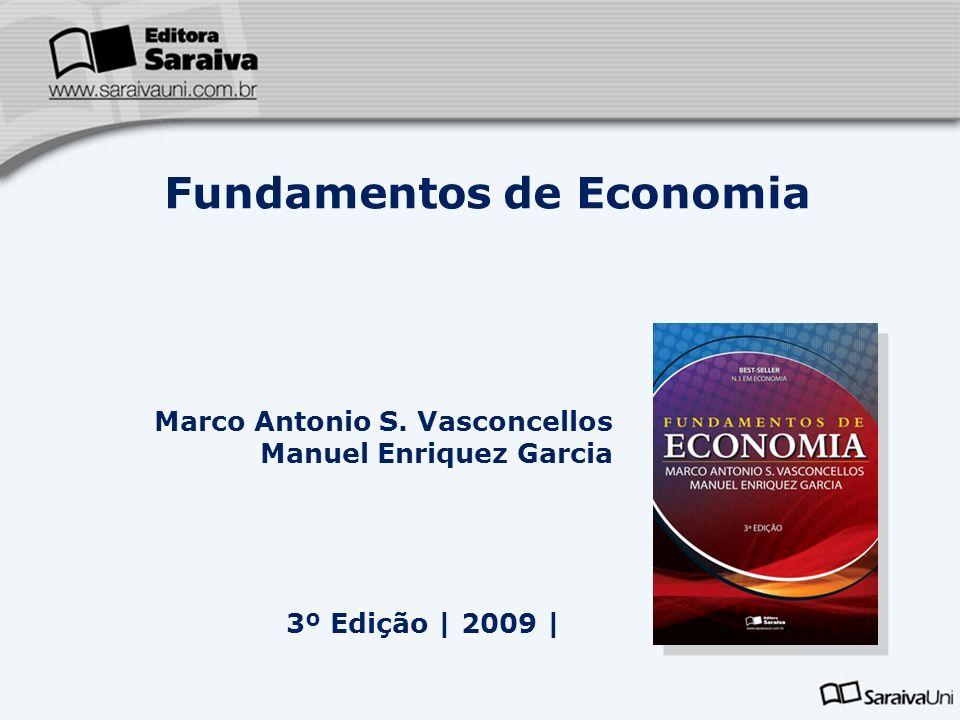 Marco Antonio S. Vasconcellos Manuel Enriquez Garcia 3º Edição   2009   Fundamentos de Economia