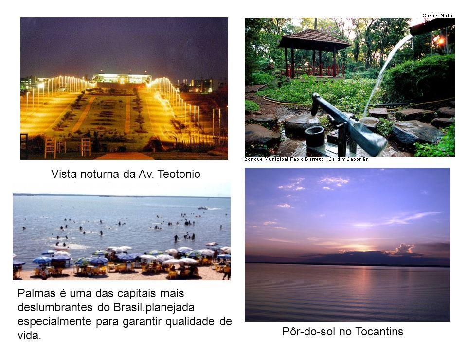 Vista noturna da Av. Teotonio Palmas é uma das capitais mais deslumbrantes do Brasil.planejada especialmente para garantir qualidade de vida. Pôr-do-s