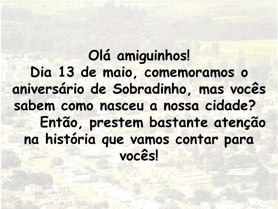 Olá amiguinhos! Dia 13 de maio, comemoramos o aniversário de Sobradinho, mas vocês sabem como nasceu a nossa cidade? Então, prestem bastante atenção n