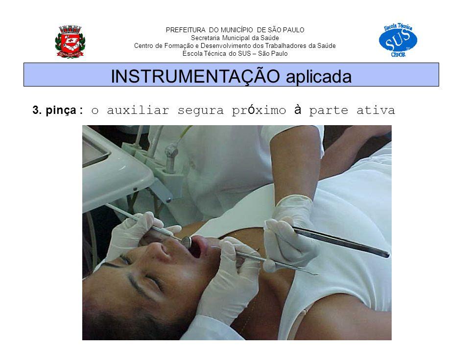 PREFEITURA DO MUNICÍPIO DE SÃO PAULO Secretaria Municipal da Saúde Centro de Formação e Desenvolvimento dos Trabalhadores da Saúde Escola Técnica do SUS – São Paulo 3.
