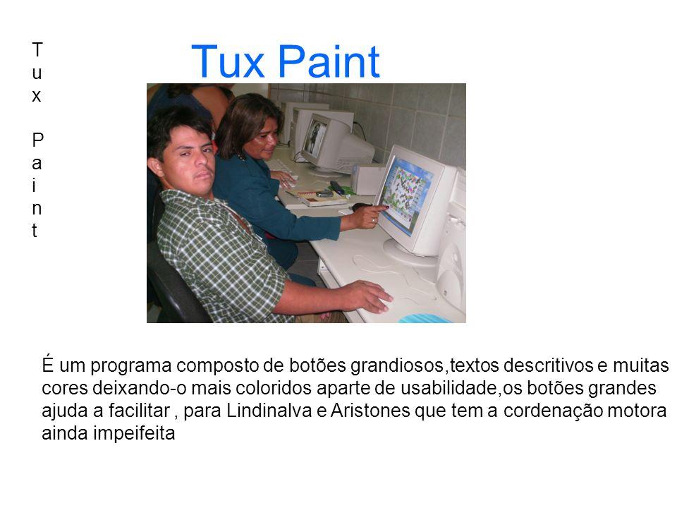 Tux PaintTux Paint Tux Paint É um programa composto de botões grandiosos,textos descritivos e muitas cores deixando-o mais coloridos aparte de usabili