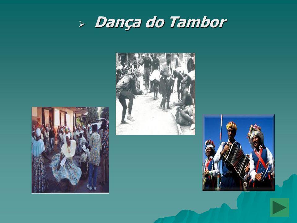 Dança do Tambor Dança do Tambor