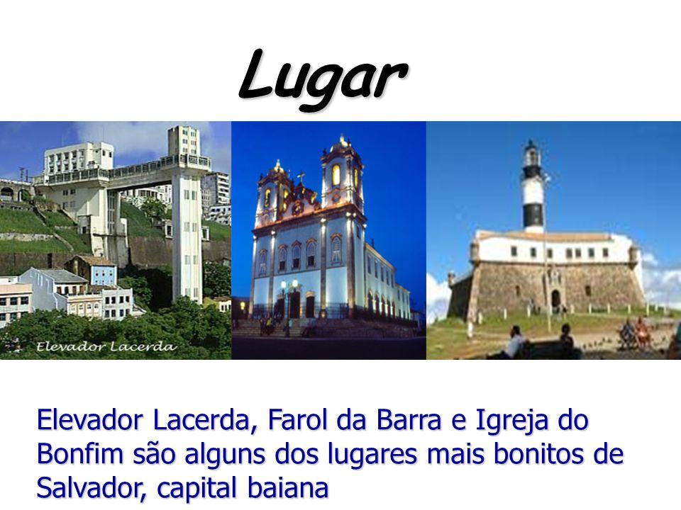 Elevador Lacerda, Farol da Barra e Igreja do Bonfim são alguns dos lugares mais bonitos de Salvador, capital baiana Lugar