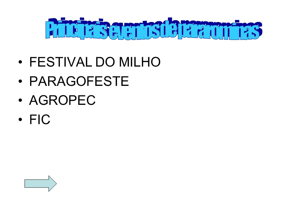 FESTIVAL DO MILHO PARAGOFESTE AGROPEC FIC