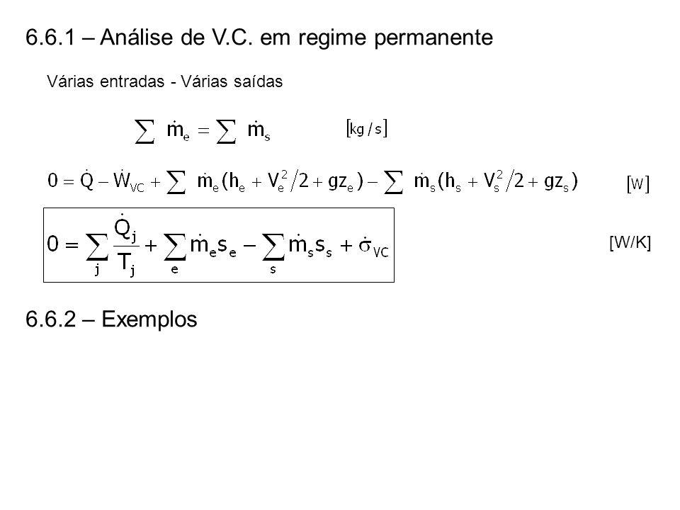 6.6.1 – Análise de V.C. em regime permanente Várias entradas - Várias saídas [W/K] 6.6.2 – Exemplos