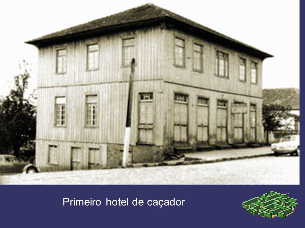 Primeiro hotel de caçador