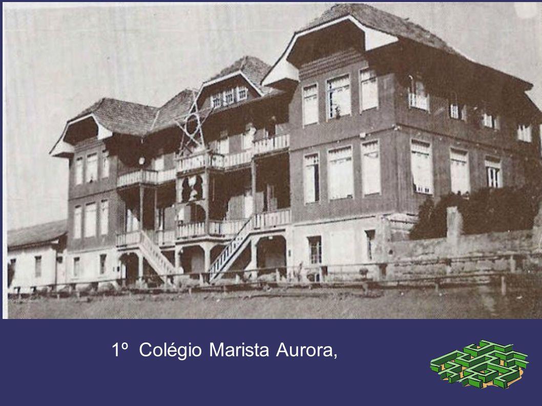 1º Colégio Marista Aurora,