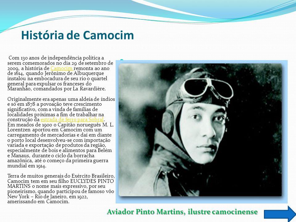 História de Camocim Com 130 anos de independência política a serem comemorados no dia 29 de setembro de 2009, a história de Camocim remonta ao ano de