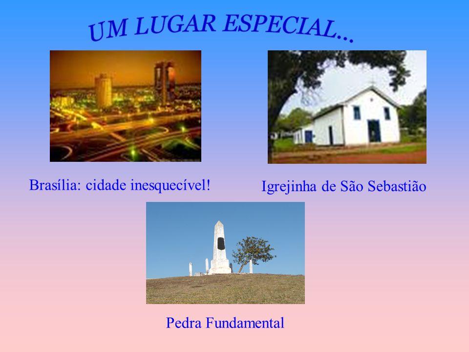 Brasília: cidade inesquecível! Igrejinha de São Sebastião Pedra Fundamental