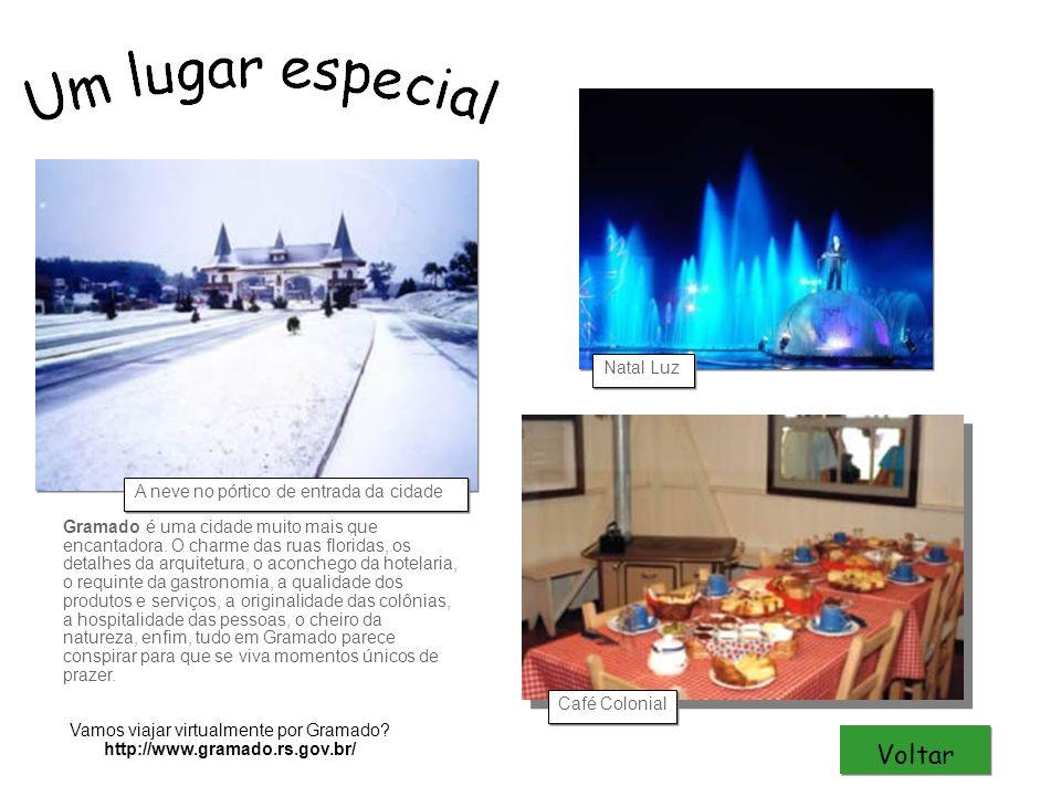 Vamos viajar virtualmente por Gramado? http://www.gramado.rs.gov.br/ Gramado é uma cidade muito mais que encantadora. O charme das ruas floridas, os d