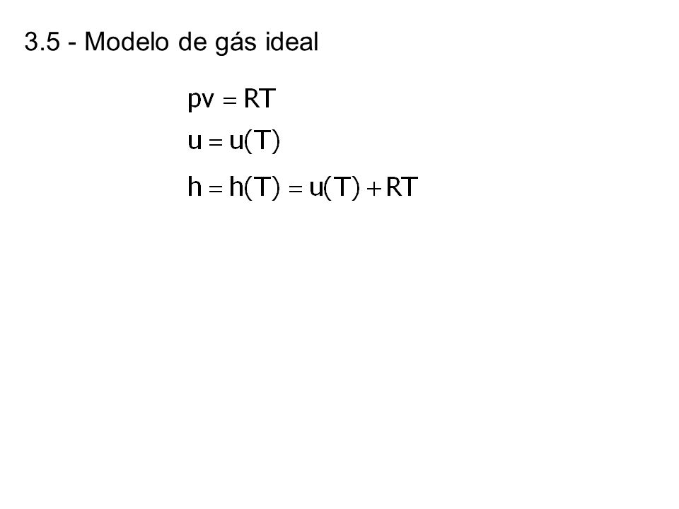 3.5 - Modelo de gás ideal