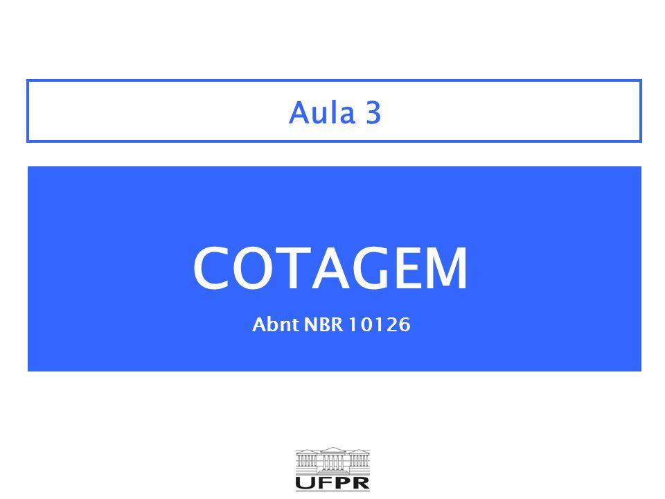 Aula 3 COTAGEM Abnt NBR 10126