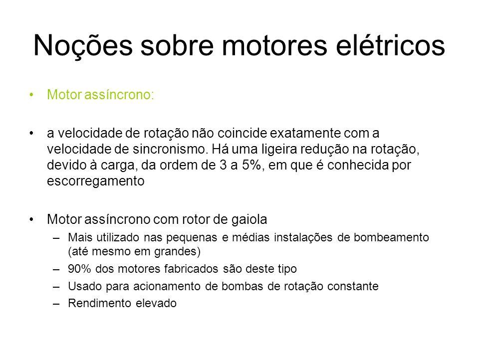 Noções sobre motores elétricos Motor assíncrono: a velocidade de rotação não coincide exatamente com a velocidade de sincronismo. Há uma ligeira reduç