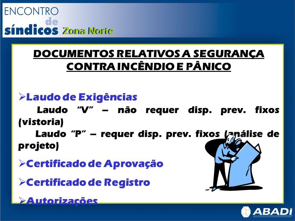 CLASSIFICAÇÃO DAS EDIFICAÇÕES De acordo com o tipo de ocupação; De acordo com o nº de pavimentos; De acordo com a área total construída.
