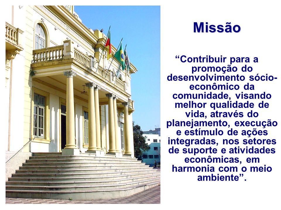 Missão Contribuir para a promoção do desenvolvimento sócio- econômico da comunidade, visando melhor qualidade de vida, através do planejamento, execução e estímulo de ações integradas, nos setores de suporte e atividades econômicas, em harmonia com o meio ambiente.