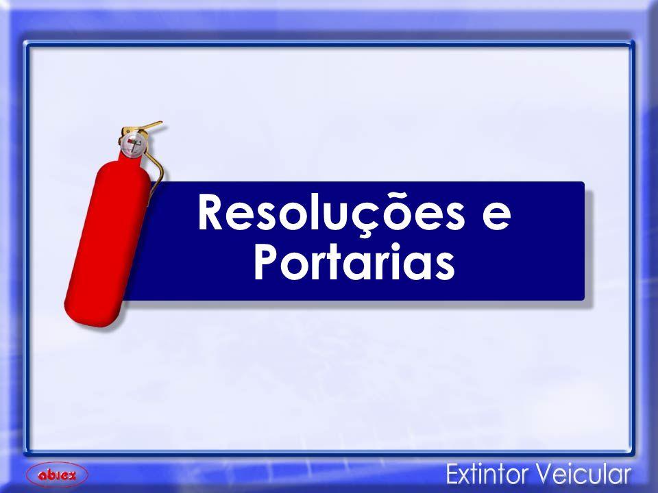 As Resoluções nº 560/80 de 21/05/1980 e 743/89 de 20/11/1989 do Contran, obriga que o veículo possua extintor de incêndio (de acordo com seu tipo e finalidade), com a existência da Marca Nacional de conformidade INMETRO.