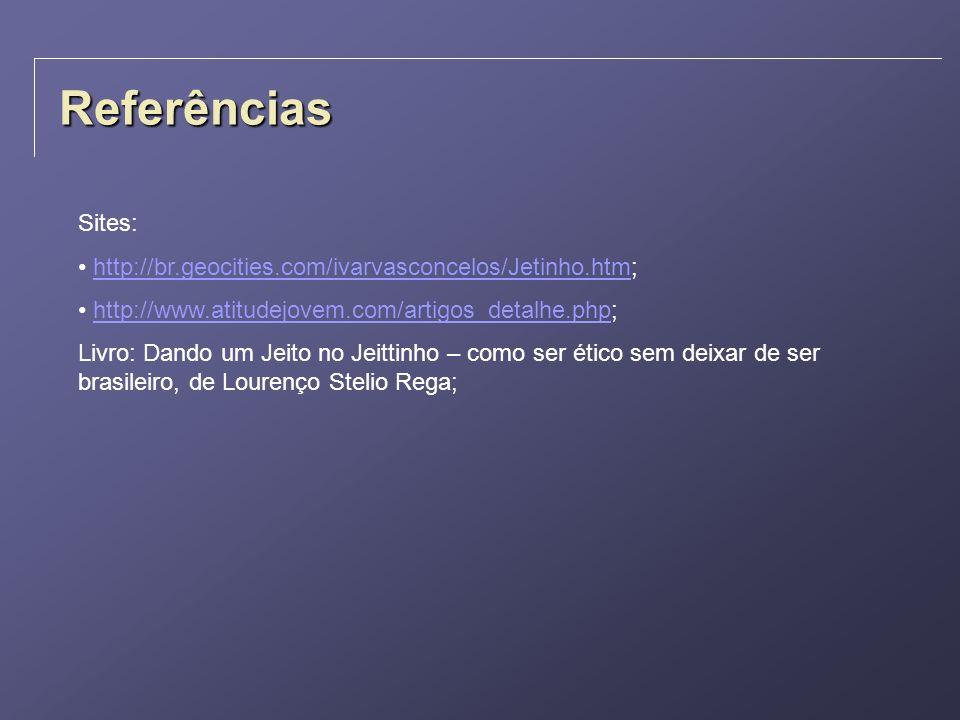Referências Sites: http://br.geocities.com/ivarvasconcelos/Jetinho.htm;http://br.geocities.com/ivarvasconcelos/Jetinho.htm http://www.atitudejovem.com