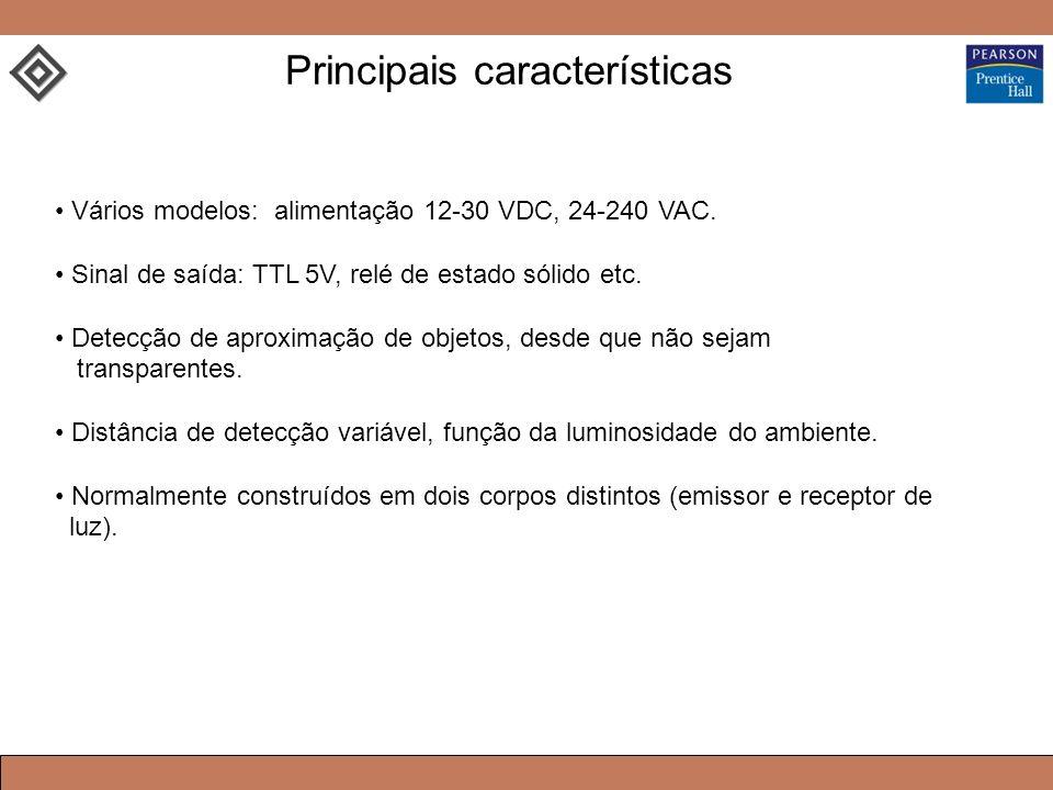 Vários modelos: alimentação 12-30 VDC, 24-240 VAC. Sinal de saída: TTL 5V, relé de estado sólido etc. Detecção de aproximação de objetos, desde que nã