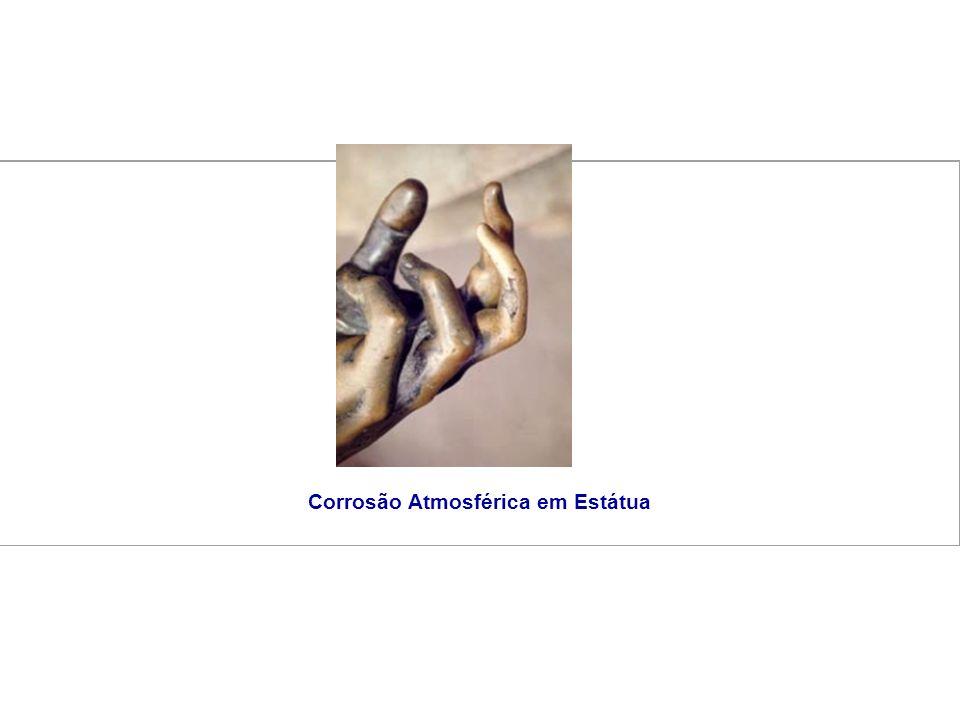 Corrosão Atmosférica em Estátua