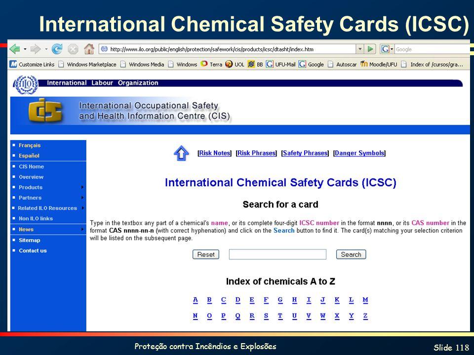 Proteção contra Incêndios e Explosões Slide 118 International Chemical Safety Cards (ICSC)