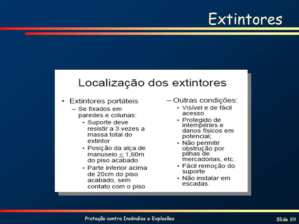 Proteção contra Incêndios e Explosões Slide 89 Extintores