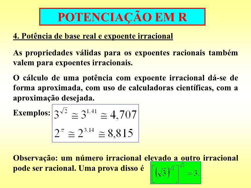 RADICIAÇÃO EM R Sendo a um número real não-negativo e n um número inteiro positivo, define-se: Sendo a um número real positivo e n um número inteiro positivo, define-se: