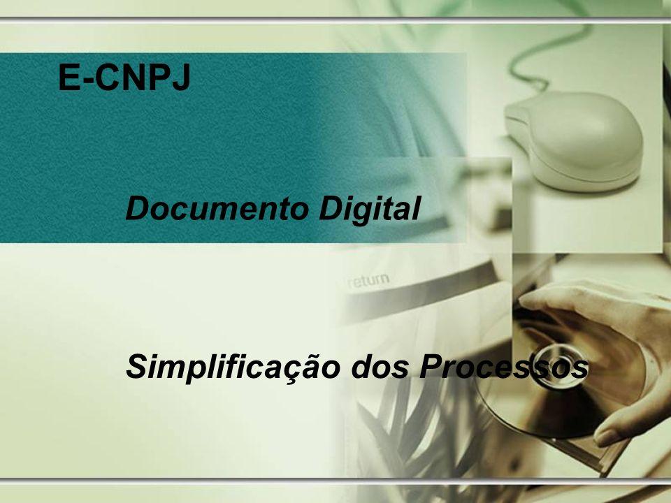 E-CNPJ Documento Digital Simplificação dos Processos