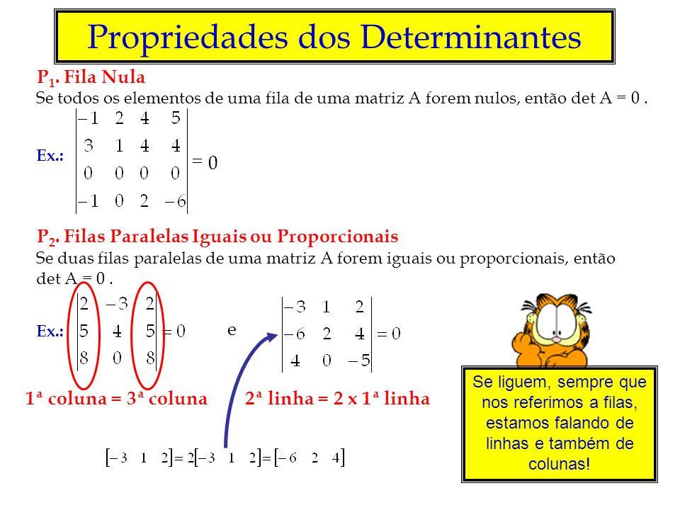 Propriedades dos Determinantes P 1.