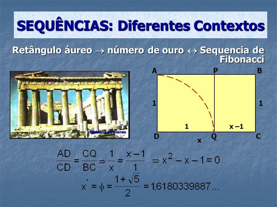 SEQUÊNCIAS: Diferentes Contextos Em 1611, Kepler notou que a divisão entre um número de Fibonacci e seu precedente leva ao número quando se avança para valores cada vez maiores na sequência.