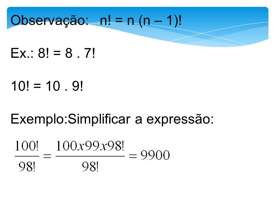 106 Permutação simples Pn = n! Permutação com repetição