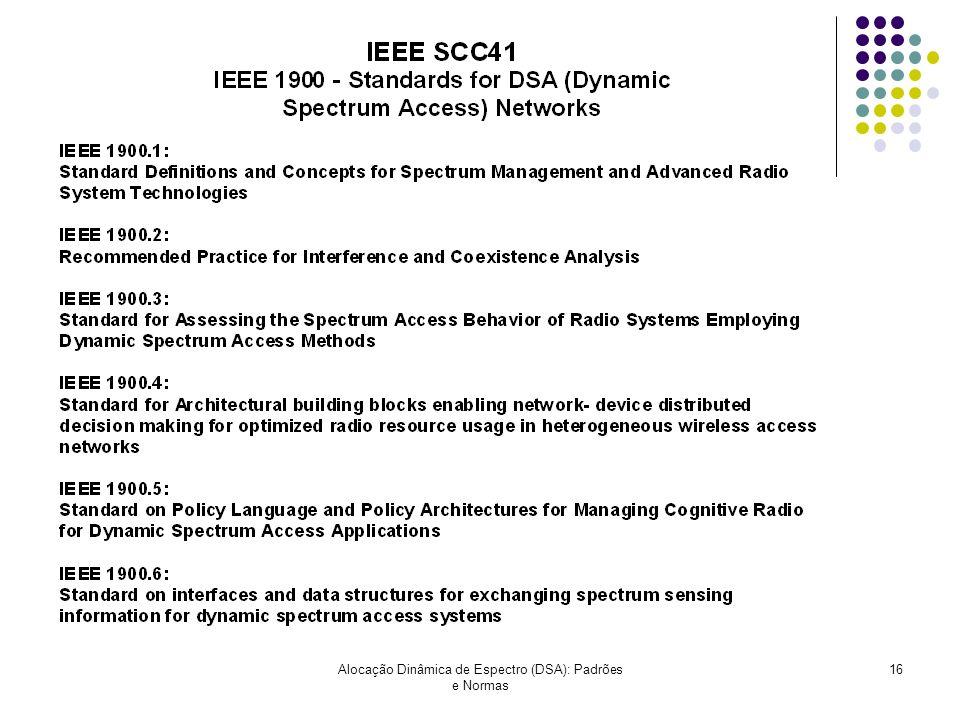 Alocação Dinâmica de Espectro (DSA): Padrões e Normas 16