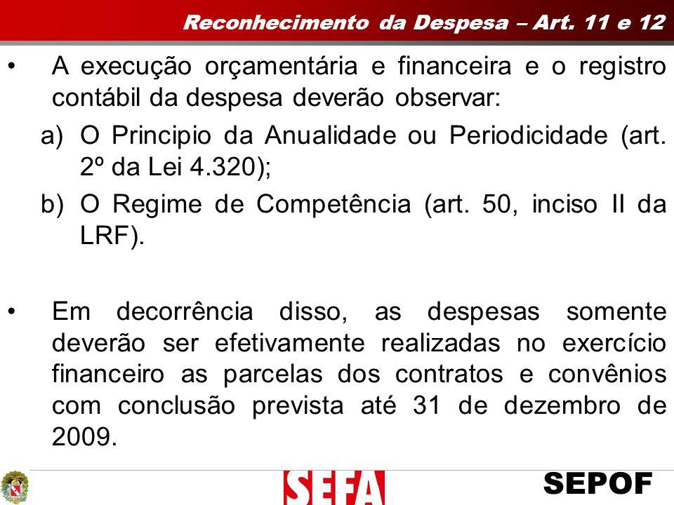 SEPOF Reconhecimento da Despesa – Art.