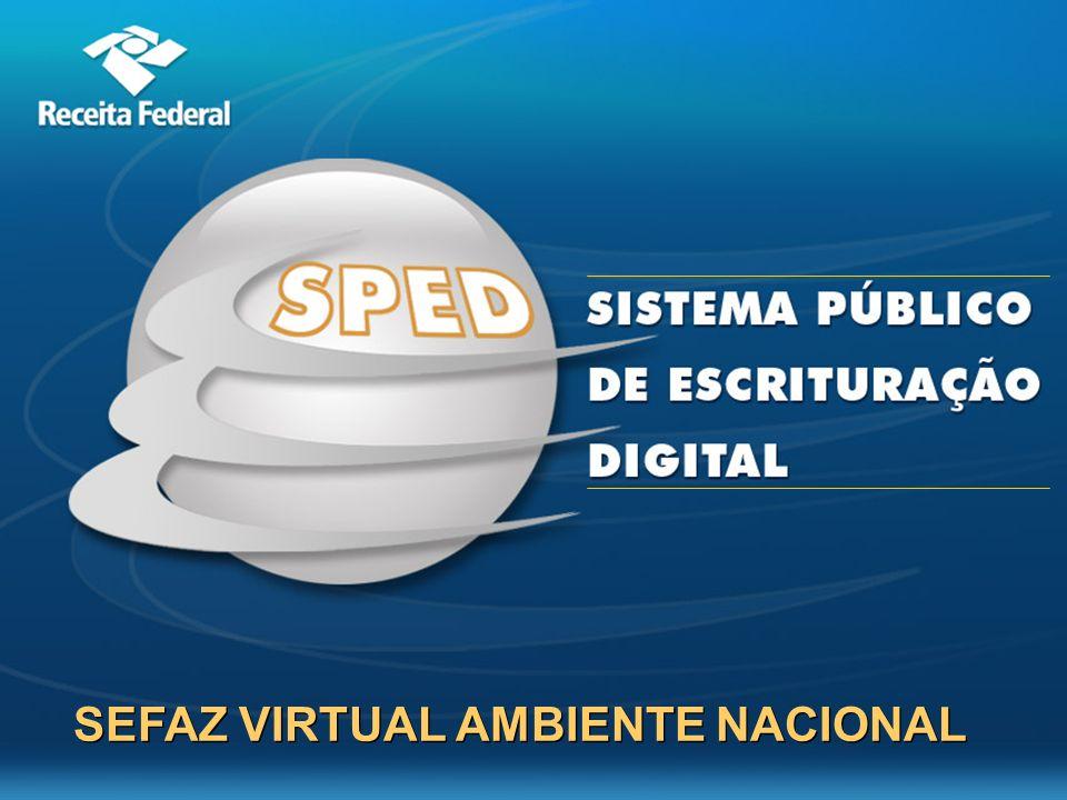 SEFAZ Virtual - Ambiente Nacional SEFAZ VIRTUAL AMBIENTE NACIONAL