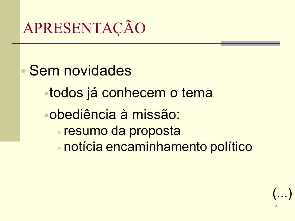 2 APRESENTAÇÃO Sem novidades todos já conhecem o tema obediência à missão: resumo da proposta notícia encaminhamento político (...)