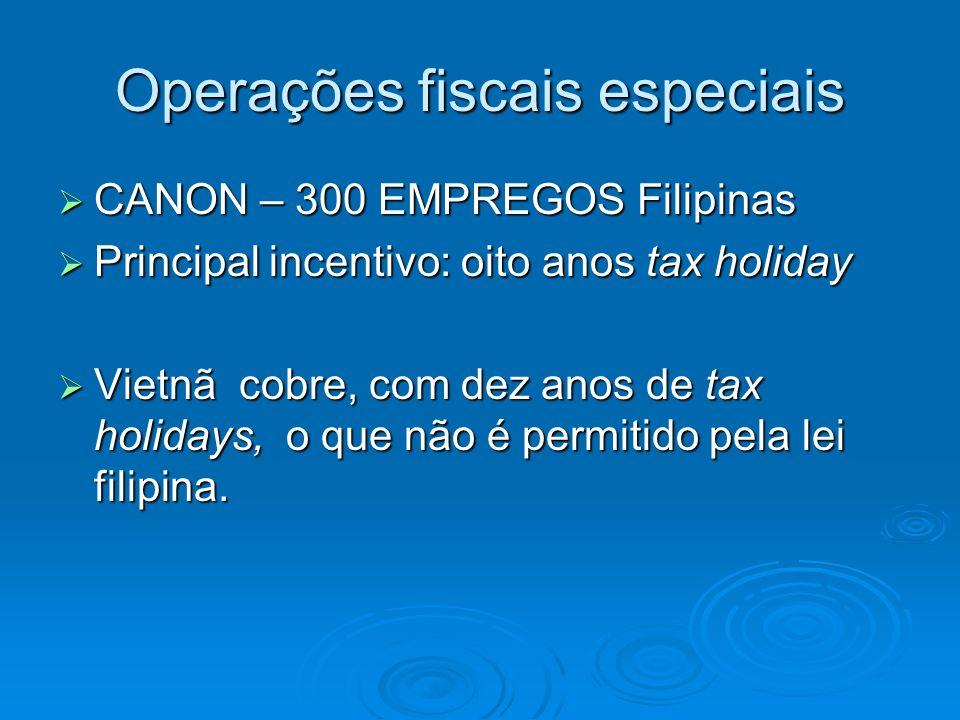 CANON – 300 EMPREGOS Filipinas CANON – 300 EMPREGOS Filipinas Principal incentivo: oito anos tax holiday Principal incentivo: oito anos tax holiday Vi