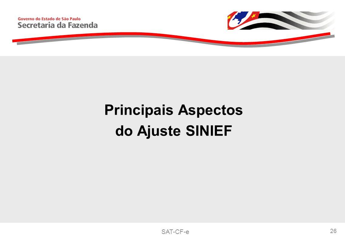 SAT-CF-e 26 Principais Aspectos do Ajuste SINIEF